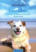 LORD GLENN l'anima di Byron nel cuore di un cane