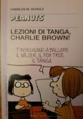 Peanuts - Lezioni di tanga, Charlie Brown