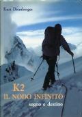 K2 IL NODO INFINITO - SOGNO E DESTINO