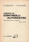Lezioni di controlli automatici. Teoria dei sistemi lineari e stazionari