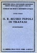 IL R. MUSEO PEPOLI IN TRAPANI