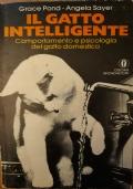 Il Gatto intelligente - Comportamento e psicologia del gatto domestico.