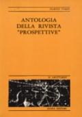 ANTOLOGIA DELLA RIVISTA «PROSPETTIVE». CON UN INDICE RAGIONATO 1939-1943 E 1951-1952