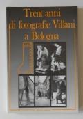 Trent'anni di fotografie Villani a Bologna 1920-1950
