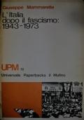 L'ITALIA DOPO IL FASCISMO 1943-1973