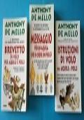 Anthony De Mello - TRILOGIA (Messaggio per un�aquila  - Istruzioni per aquile - Brevetto per aquile)