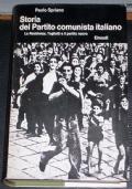 Storia del Partito Comunista Italiano. Vol. V: La Resistenza, Togliatti e il partito nuovo