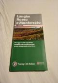 LANGHE ROERO E MONFERRATO - Guide Verdi d'Italia - Touring club Italiano - piemonte-alessandria-storia locale-itinerari-asti-casale-langa astigiana-alba-vini-enologia-tartufo