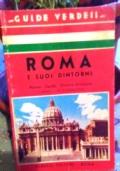 ROMA E I SUOI DINTORNI nuova guida storica-artistica