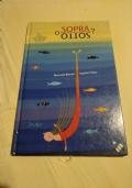 SOTTO O SOPRA - libro per bambini-disegnato-storie