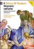 IL CRICCO DI TEODORO. ITINERARIO NELL'ARTE, Vol. 3: dal Gotico Internazionale al Manierismo + DVD - 3°Ediz. - Versione ARANCIONE