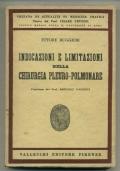 INDICAZIONI E LIMITAZIONI NELLA CHIRURGIA PLEURO-POLMONARE. Pref. del Prof. Raffele Paolucci