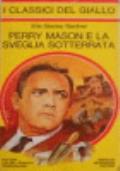 Perry Mason e la sveglia sotterrata