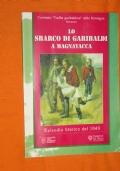 Lo sbarco di Garibaldi a Magnavacca, episodio storico del 1849