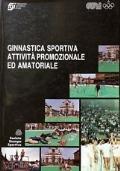 GINNASTICA SPORTIVA ATTIVITA' PROMOZIONALE ED AMATORIALE