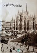 Mercanti d'Italia dagli archivi storici dei fratelli Alinari