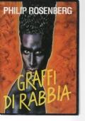 GRAFFI DI RABBIA