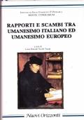 Rapporti e scambi tra Umanesimo italiano ed Umanesimo europeo