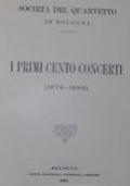 Società del Quartetto in Bologna. I primi cento concerti (1879 - 1896)