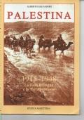 PALESTINA, LA GRAN BRETAGNA E LA TERRA PROMESSA 1915 - 1948