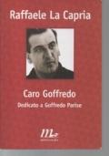 CARO GOFFREDO, DEDICATO A GOFFREDO PARISE