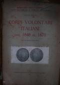 CORPI VOLONTARI ITALIANI DAL 1848 AL 1870