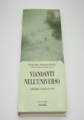 Viandanti nell'universo astronomia e senso della vita