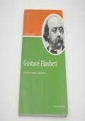 Gustave Flaubert il borghese, il semidio, il saltimbanco