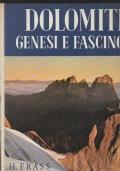 Dolomiti Genesi e Fascino