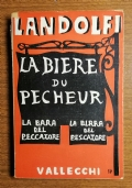 Landolfi, La biere du pecheur. La bara del peccatore - La birra del pescatore - Vallecchi ed. 1953