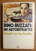 Dino Buzzati: Un Autoritratto, dialoghi con Yves Panafieu, Prima Edizione 1973