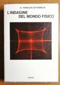 L'indagine del Mondo Fisico, G. Toraldo di Francia