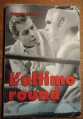 L'ULTIMO ROUND (Boxe)