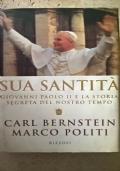 sua santità giovanni paolo II e la storia segreta del nostro tempo