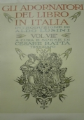 Gli adornatori del libro in Italia. Vol. IX