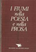 I FIUMI NELLA POESIA E NELLA PROSA (READER�S DIGEST)