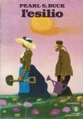 L'esilio. P.S.Buck. Oscar Mondadori . 1977/1 edizione