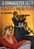 Maigret a nuova York - Il Romanzo per tutti (I^ edizione Italiana)