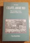 CHIANTI, AMORE MIO