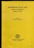 SONREIDO VA EL SOL poesie e studi offerti a JORGE GUILLEN