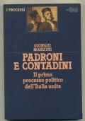 PADRONI E CONTADINI. IL PRIMO PROCESSO POLITICO DELL'ITALIA UNITA