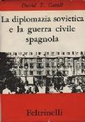 LA DIPLOMAZIA SOVIETICA E LA GUERRA CIVILE SPAGNOLA