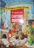 LE AVVENTURE DI BOSCO GRANDE: IL SEGRETO DEL CASTORO DENTONE