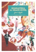 Quarantena al Gran Hotel