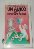 UN AMICO PER IL PROFESSOR CILIEGA