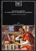 IL CONCETTO D'AMORE IN AGOSTINO - saggio di interpretazione filosofica