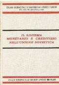 IL SISTEMA MONETARIO E CREDITIZIO NELL'UNIONE SOVIETICA