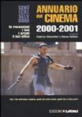 Annuario del cinema 2000-2001. Le recensioni, i link, i premi, il box-office