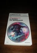 IL MONDO DEI BERSERKER - n.183 collana Urania Collezione / Fred Saberhagen