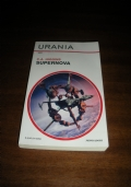 SUPERNOVA - n.1651 collana Urania / Higgins